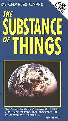 The Substance of Things by Charles Capps.
