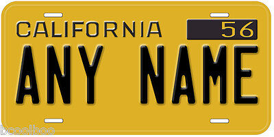 California 1956 - 1962 Any Name Novelty Car License Plate