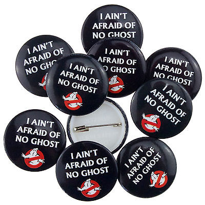 10 x 25mm Official Ghostbusters I Ain't Afraid Button Badges Wholesale Price