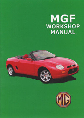 MGF 1.6 MPi 1.8 MPi 1.8 VVC 1995-2002 Official MGF Workshop Manual MGFWH NEW