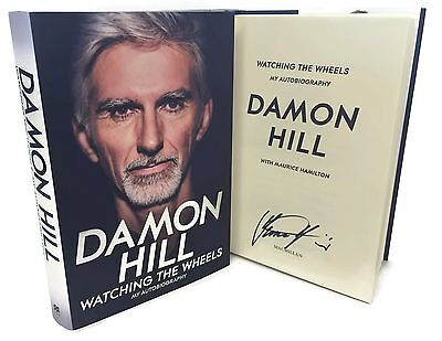 Signed Book - Watching the Wheels My Autobiography by Damon Hill First Edition