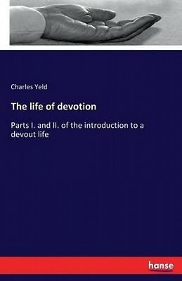 The Life of Devotion by Charles Yeld