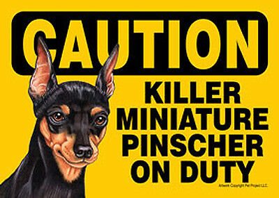 Killer Mini Pinscher On Duty Dog Sign Magnet Hook & Loop Fastener 5x7