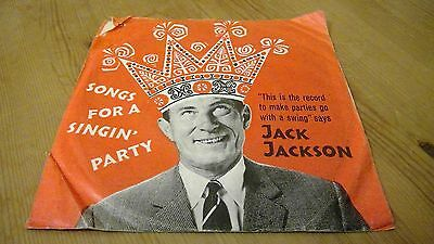 """Jack Jackson – Songs For A Singin' Party - 7"""" Vinyl Record Single"""