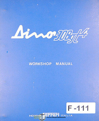 Ferrari Dino 308 GT4, Workshop Operations Maintenance and Parts Manual