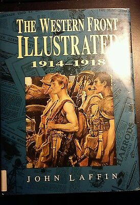 The Western Front Illustrated 1914-1918 Laffin