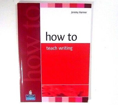 Longman HOW TO TEACH WRITING by Jeremy Harmer 9780582779983 NEW BOOK