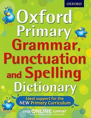Oxford Primary Grammar, Punctuation and Spelling Dictionary - Oxford Dictionary