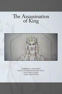 The Assassination of King by Gabriela Solomon