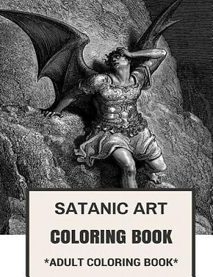 Satanic Art Coloring Book: Embracing Yourself and Critical Thinking Inspired Adu
