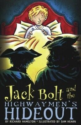 Jack Bolt and the Highwaymen's Hideout - Very Good Book Hamilton, Richard