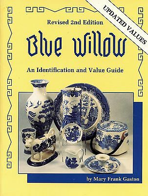 Antique Blue Willow Pottery - Identification and Value Guide / Illustrated Book