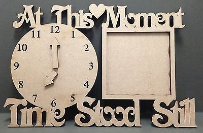 S160 TIME STOOD STILL Photo Frame Wall Craft Shape MDF Plaque Sign Laser Cut