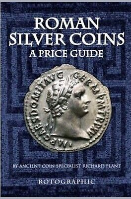 Rotographic Roman Silver Coins A Price Guide 3rd Ed