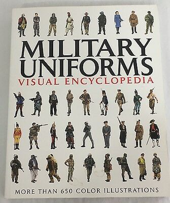 Visual Encyclopedia Of Military Uniforms Reference Book