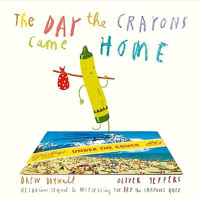 The Day The Crayons Came Home - Book by Drew Daywalt (Paperback, 2016)