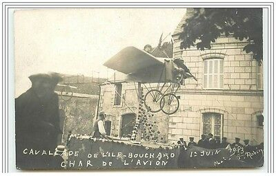Carte-Photo de la Cavalcade de L'ILE-BOUCHARD 1er Juin 1913 Char de l'Avion
