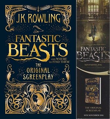 Fantastic Beasts and Where to Find Them by J.K. Rowling First Edition & Bookmark