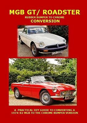 Mgb Rubber Bumper To Chrome Conversion Manual. 1St Edition Sold Out. 2Nd Out Now