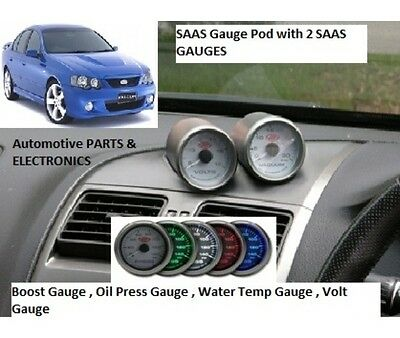 Ford Falcon BA BF Gauge POD With 2 SAAS GAUGES BOOST,OIL PRES , WATER,VOLTS