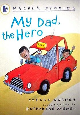 My Dad the Hero children's story book new walker stories