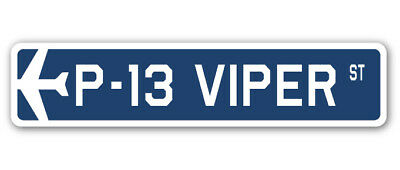 P-13 VIPER Street Sign military aircraft air force plane pilot gift