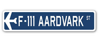 F-111 AARDVARK Street Sign military aircraft air force plane pilot gift