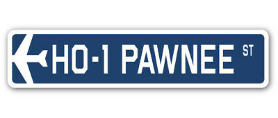 "HO-1 Pawnee Street Sign Air Force Aircraft Military Pilot Plane Ship 18"" Wide"