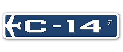 C-14 Street Sign military aircraft air force plane pilot gift