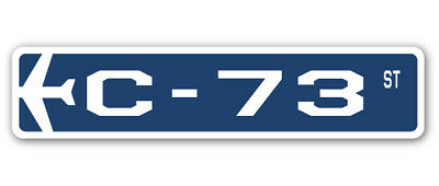 C-73 Street Sign military aircraft air force plane pilot gift