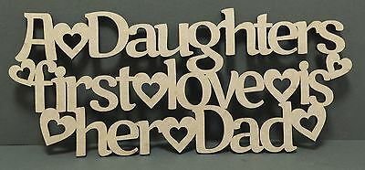 S178 Daughters First Love Is Her Dad Wall Door Sign Quote Laser Cut Wooden Craft