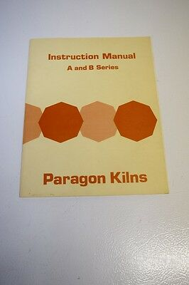 Paragon Kiln Operation & Instruction Manual for A & B Series