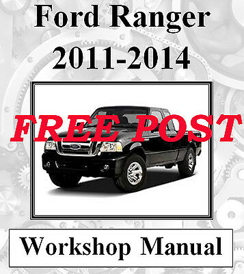Ford Ranger 2011 - 2014 Workshop Service Repair Manual On Cd