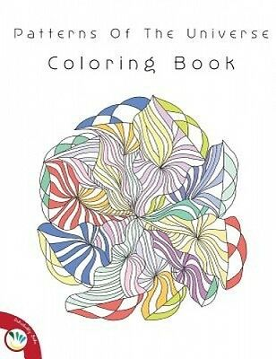 Patterns of the Universe Coloring Book by Individuality Books