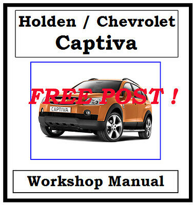 Holden / Chevrolet / Gm Captiva 2007 - 2010 Workshop Service Repair Manual On Cd