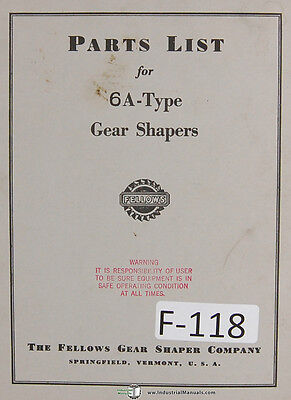Fellows 6A-Type Gear Shapers Machine Parts Lists Manual Year (1969)