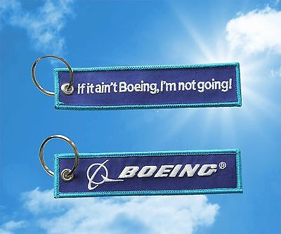 "2x ""If it ain't Boeing, I'm not going"" Keychains"