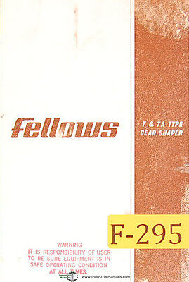 Fellows No. 7 and 7A Type, Gear Shaper Manual Year (1964)