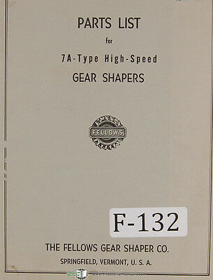 Fellows 7A-Type Gear Shapers Machine Parts LIsts Manual Year (1957)