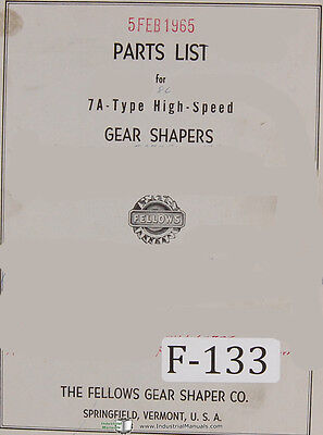 Fellows 7A-Type Gear Shapers Machine Parts Lists Manual 1964
