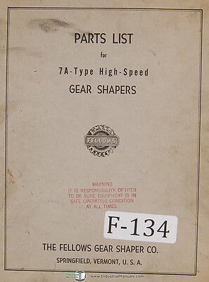 Fellows 7A-Type Gear Shapers Machine Parts Lists Manual Year (1969)