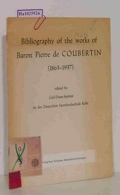Bibliography of the works of Baron Pierre de Coubertin (1863-1937)., Carl-Diem-I