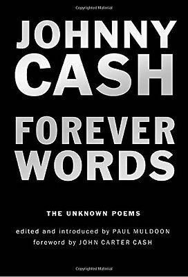 Forever Words: The Unknown Poems  by Johnny Cash (Hardcover)