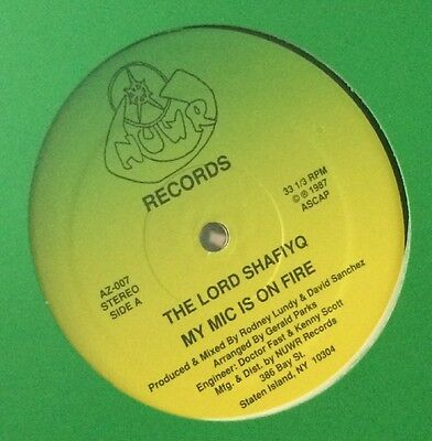 The Lord Shafiyq My Mic Is On Fire 1987 NUWR Records New York, With Shrink wrap