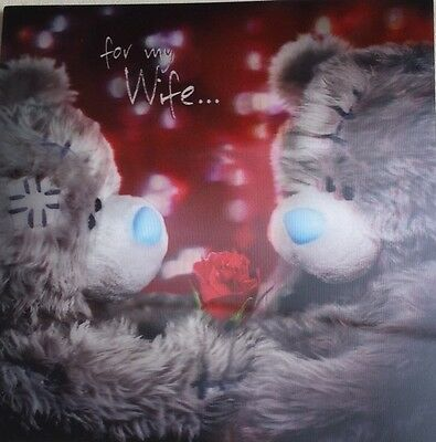 Me to You (Tatty Teddy) Wife Birthday/ Anniversary  - 3D Holographic Card
