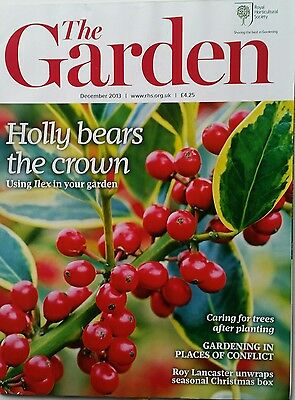 RHS The Garden Magazine December 2013 including Holly, Pleione and tree care