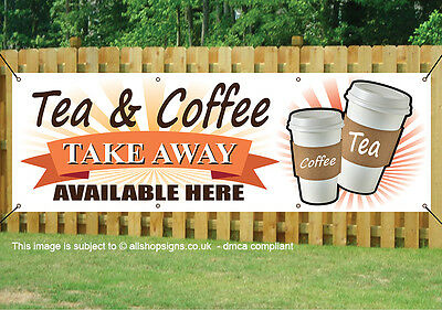 TEA AND COFFEE TAKE AWAY PVC Printed BANNER OUTDOOR SIGN PVC with Eyelets 005