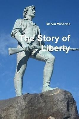 The Story of Liberty by Marvin McKenzie