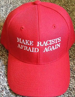 Republican MAKE RACISTS AFRAID AGAIN Funny PARODY TRUMP HAT EMBROIDERED 2016