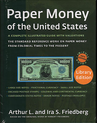 Paper Money of the United States 20th Edition Hardbound Library Ed by FRIEDBERG